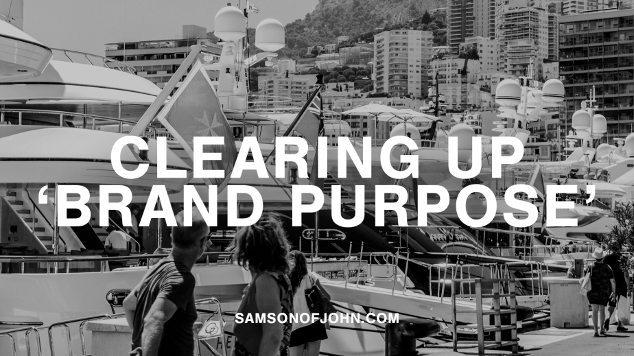 Clearing up 'brand purpose'